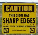 Sign with sharp edges